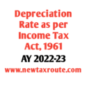 Depreciation Rate as per Income Tax Act For AY 2022-23