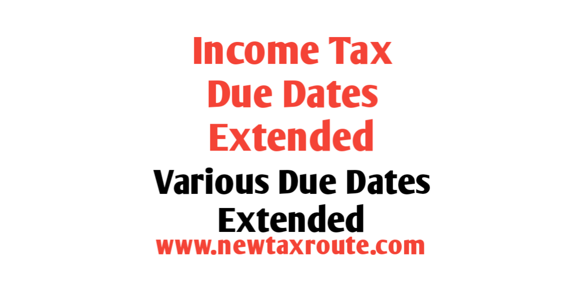 Income Tax Due Dates Extension