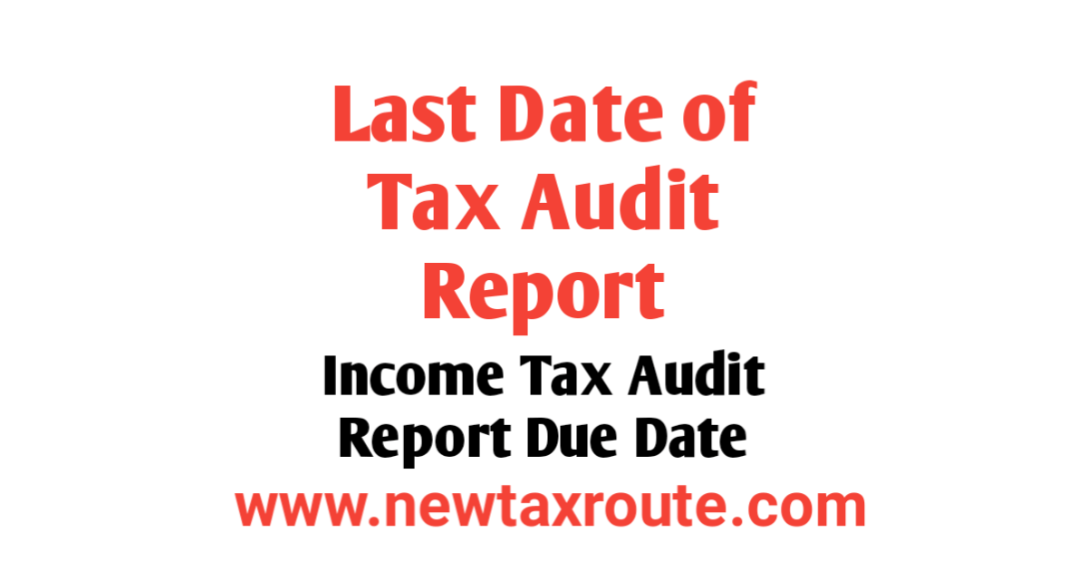 Last Date of Income Tax Audit