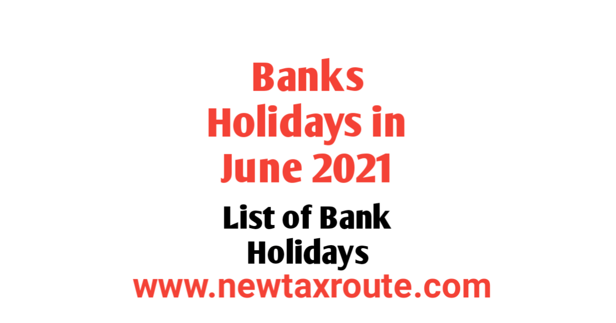 Bank Holidays in June 2021 in India