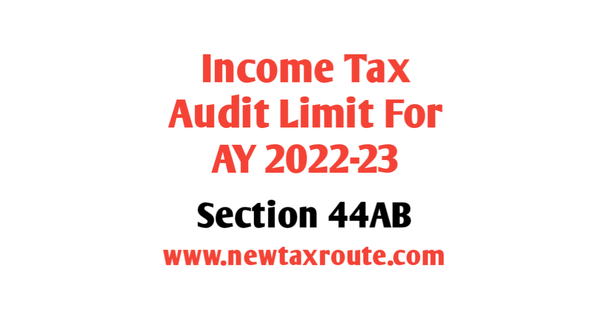 Revised Income Tax Audit Limit For AY 2022-23
