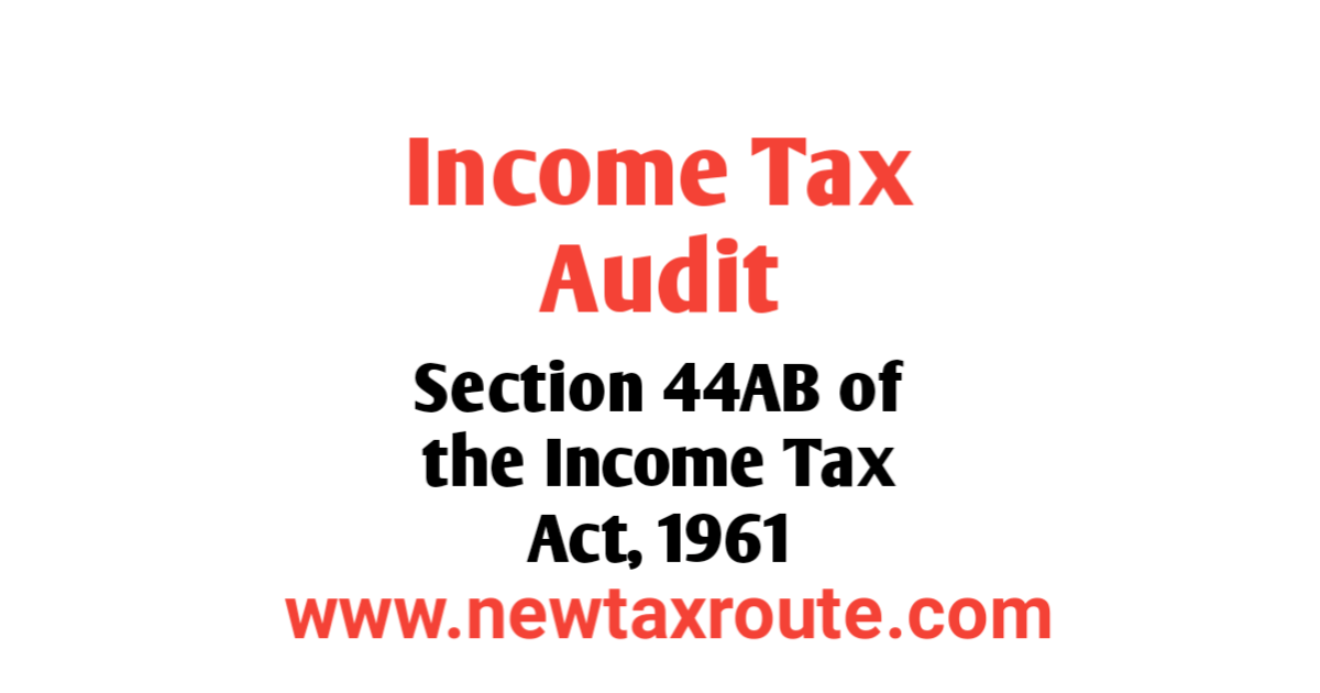 Income TAX Audit Under section 44AB