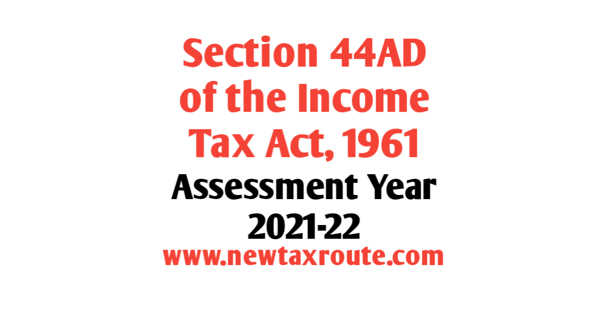 Section 44AD for AY 2021-22