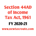 Section 44AD for FY 2020-21