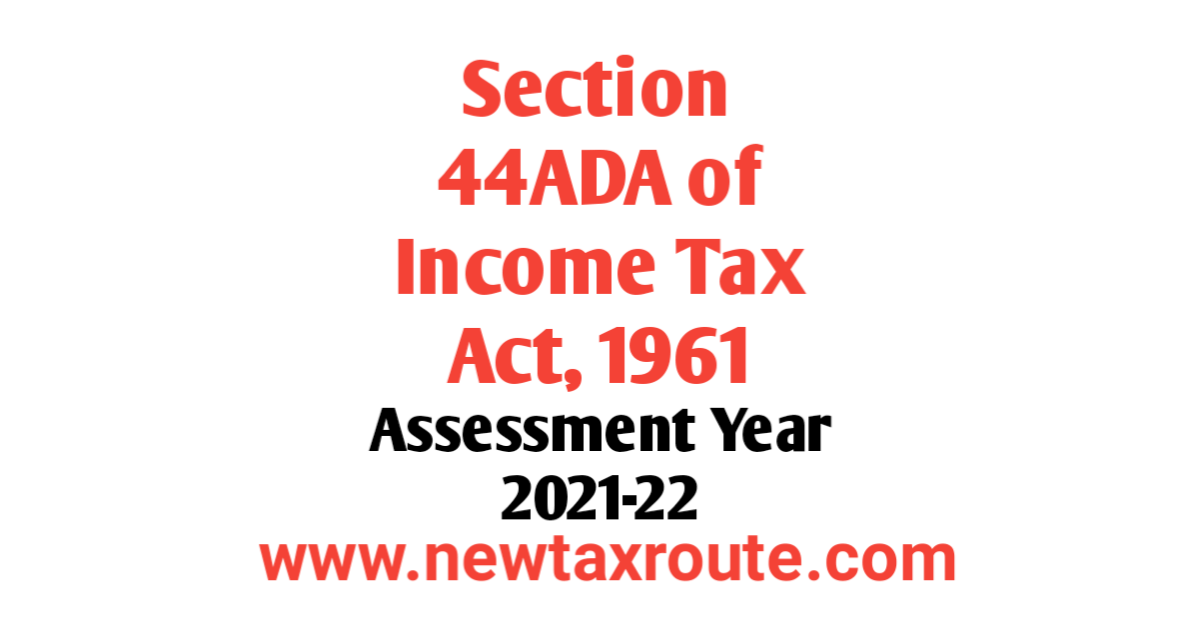 section 44ADA For AY 2021-22