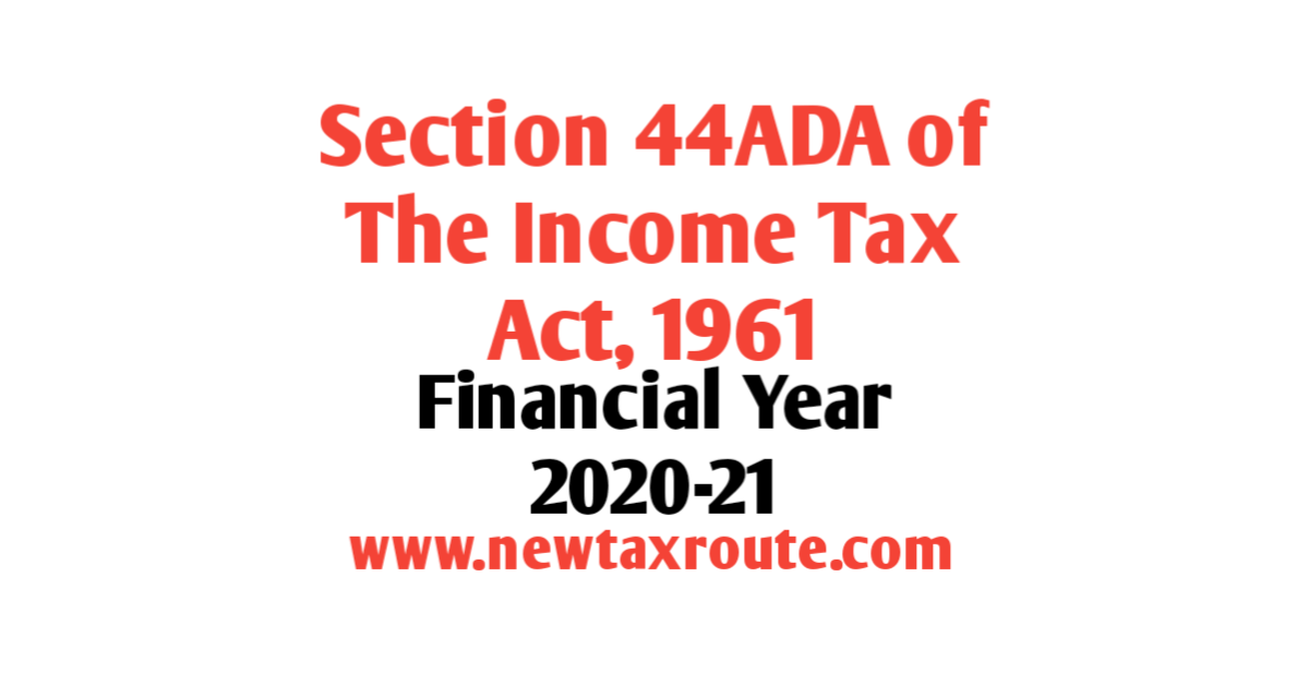 Section 44ADA For FY 2020-21
