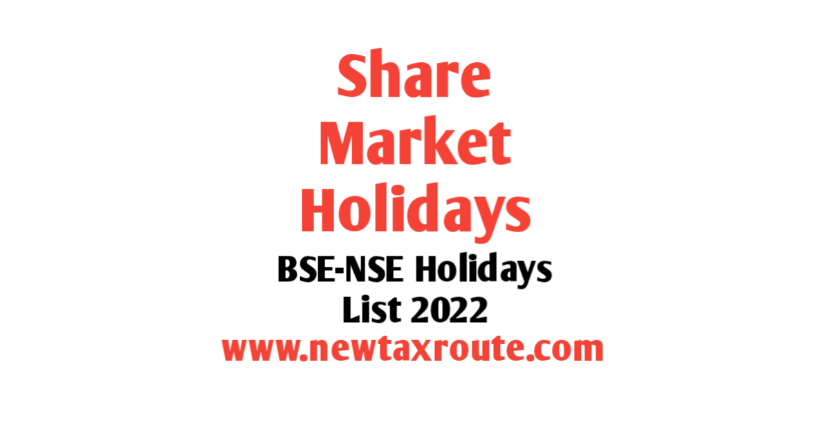 Share Market Holidays in 2022 | BSE and NSE Holidays List
