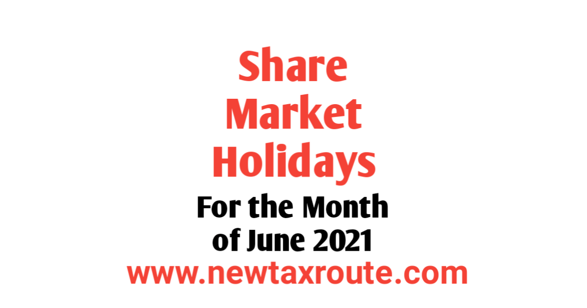 Share Market Holidays June 2021 List in India