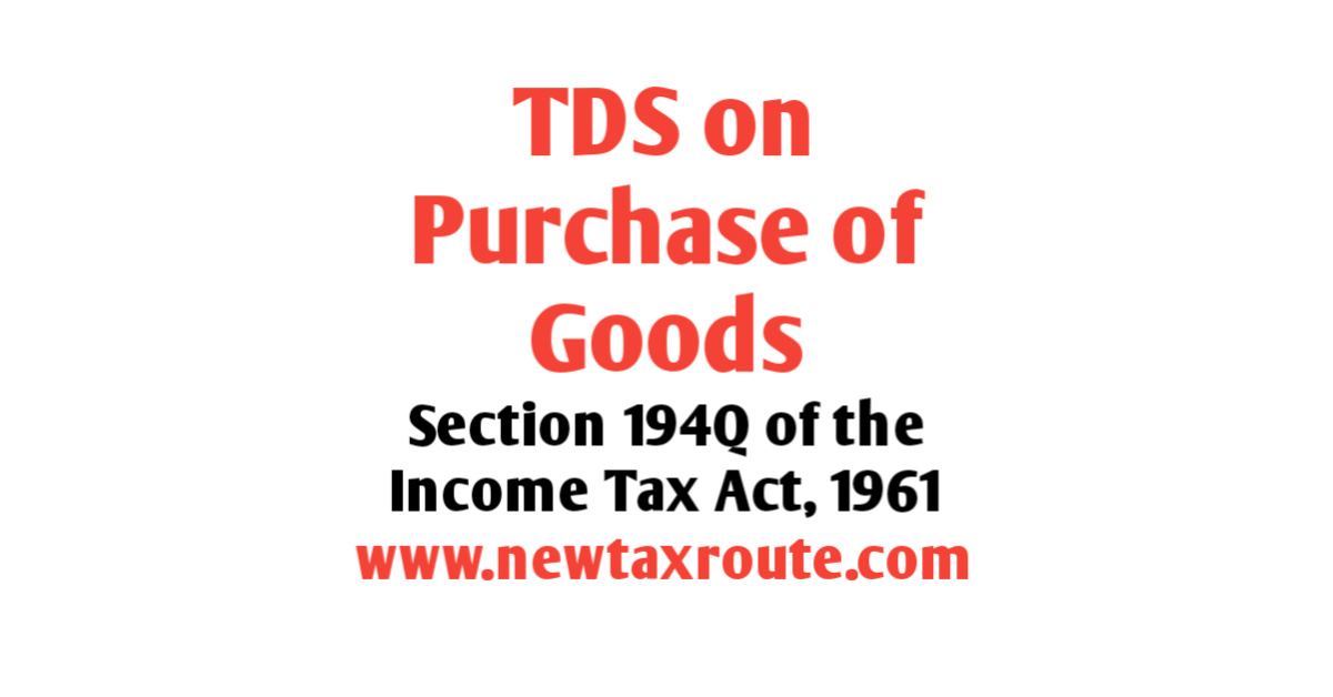 TDS on Purchase of Goods Above Rs. 50 Lakhs