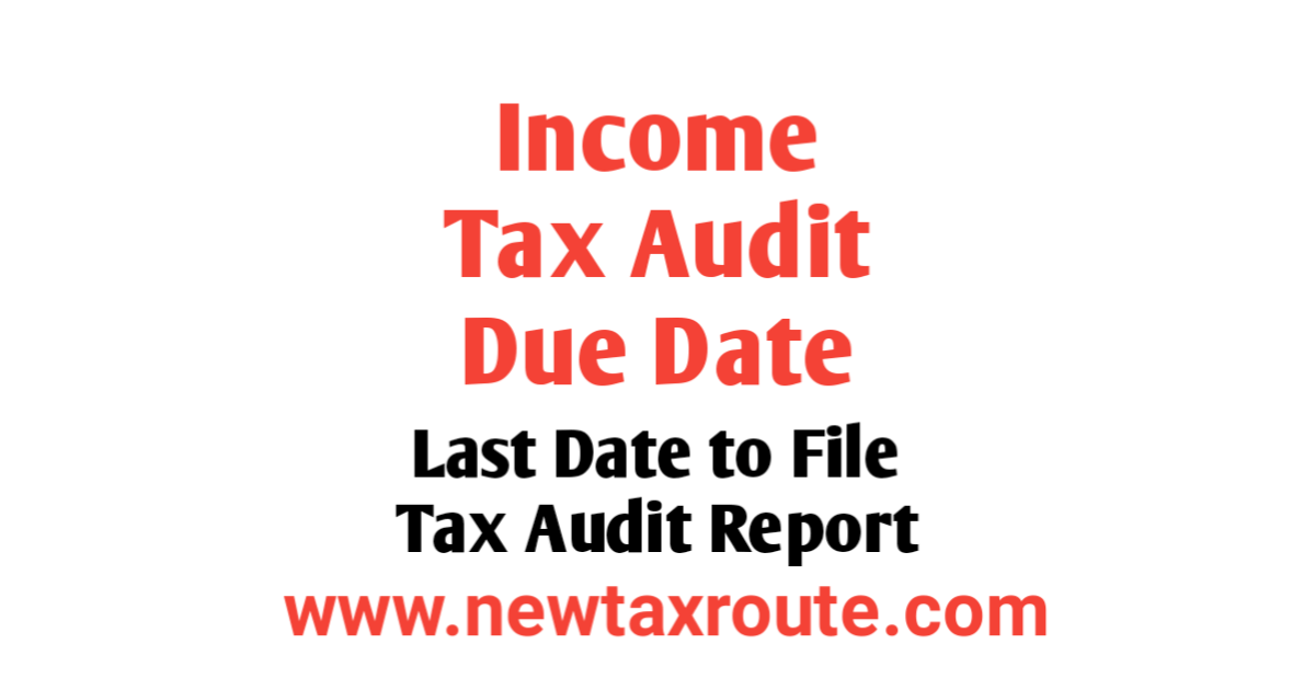 What is the Income Tax Audit Due Date