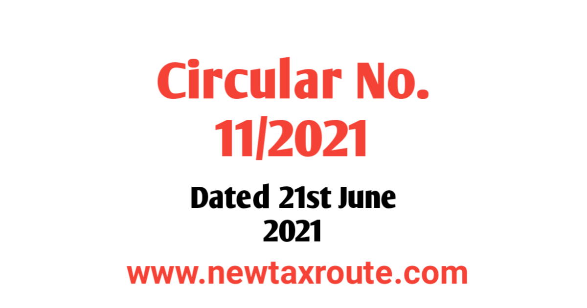 Circular No. 11/2021 Dated 21st June 2021