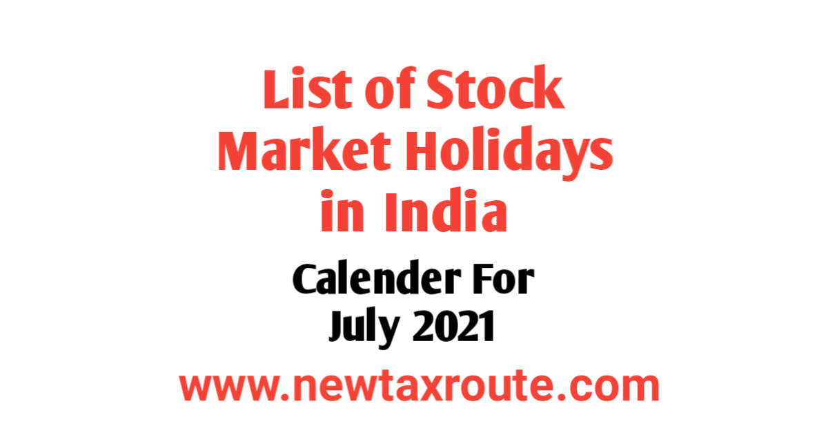 List of Share Market Holidays in July 2021 in India