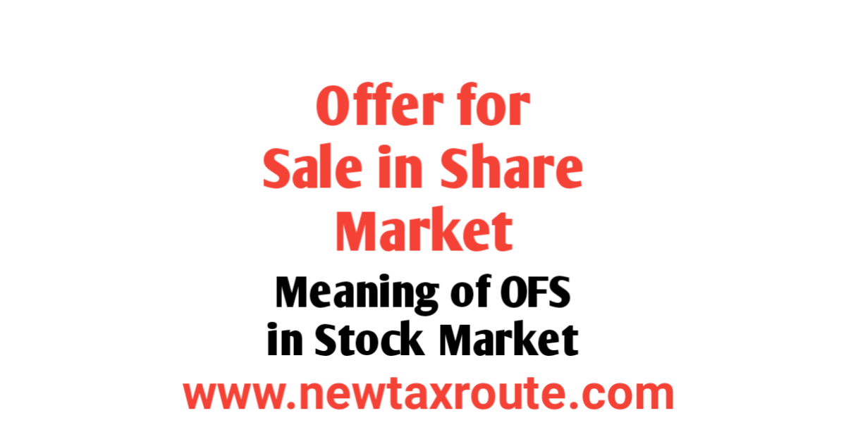 Meaning of offer For Sale in Share Market