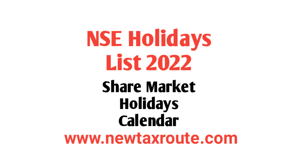 NSE Holidays List 2022 in India