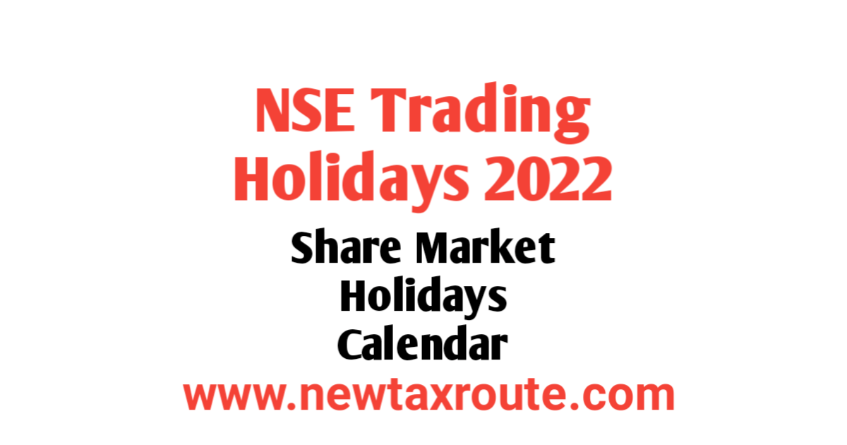NSE Trading Holidays 2022 List in India