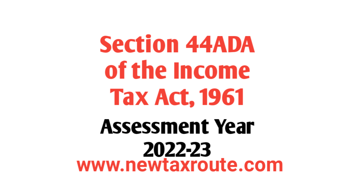 Section 44ADA For AY 2022-23