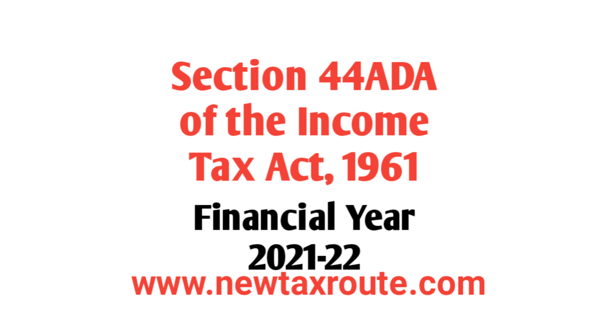 Section 44ADA For FY 2021-22