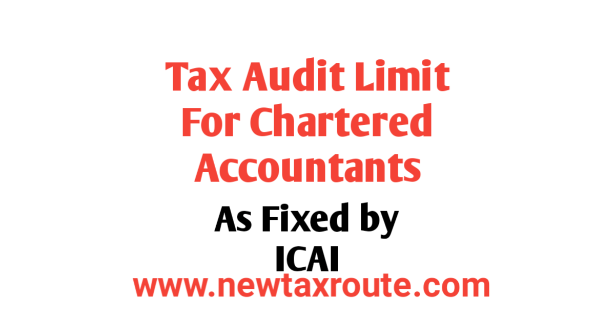 Tax Audit Limit For CA As per ICAI