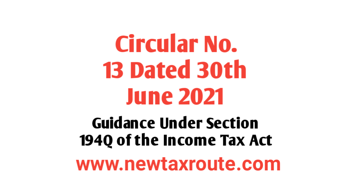 Circular No. 13 of 2021 Dated 30th June 2021 issued by Income Tax Department (CBDT)
