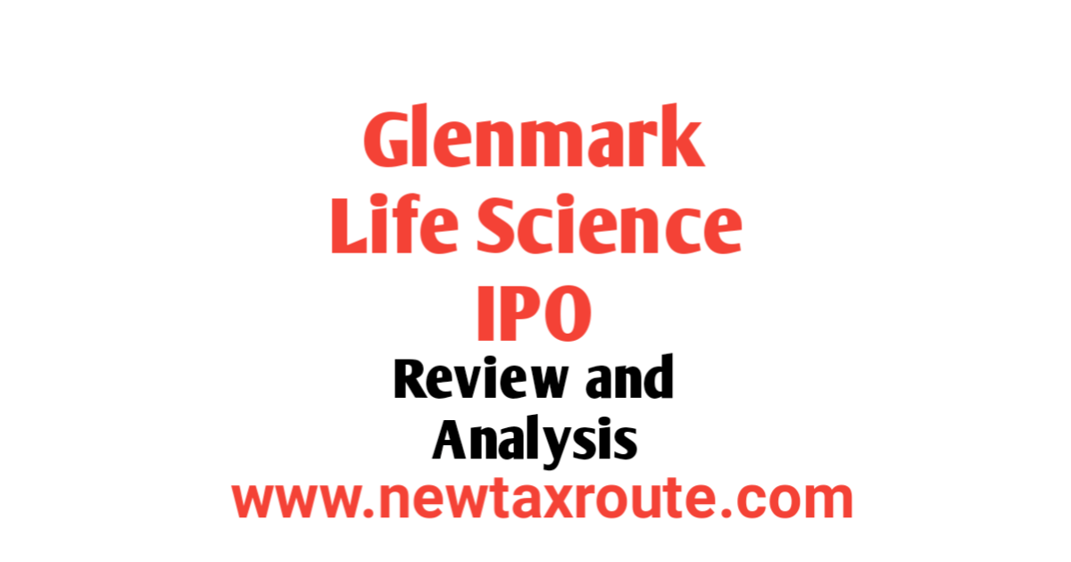 Glenmark Life Science IPO Review and Details