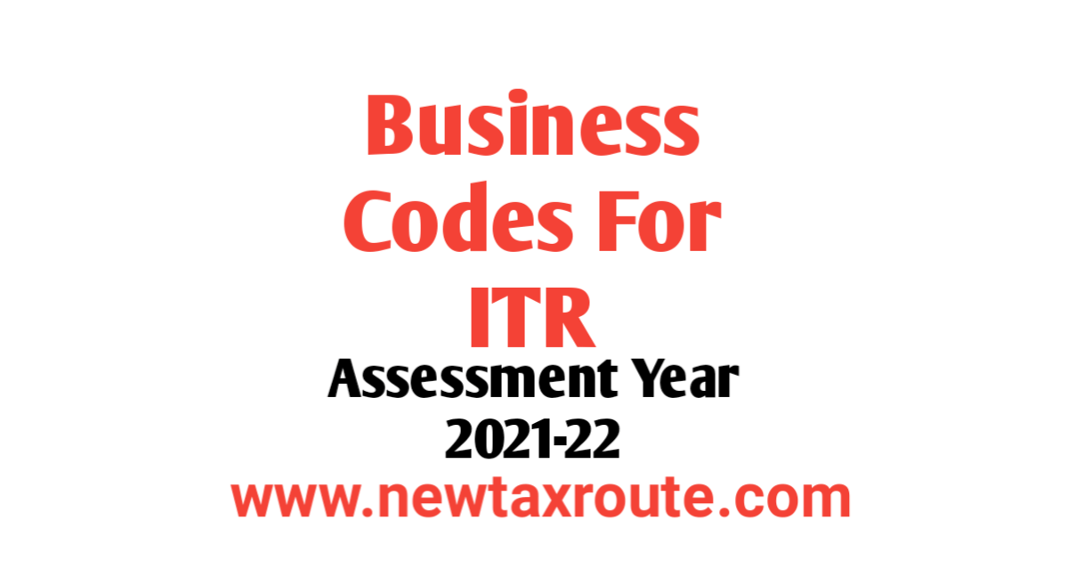 Income Tax Nature of Business code List For AY 2021-22 PDF Download
