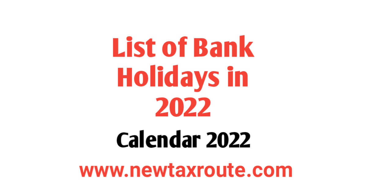 List of Bank Holidays in 2022 in India
