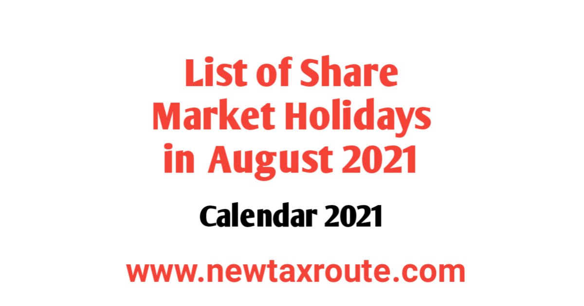 List of Share Market Holidays in August 2021