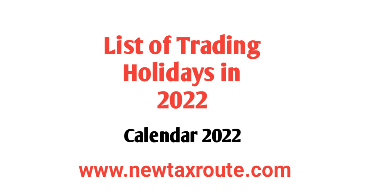 List of Trading Holidays in 2022 in India