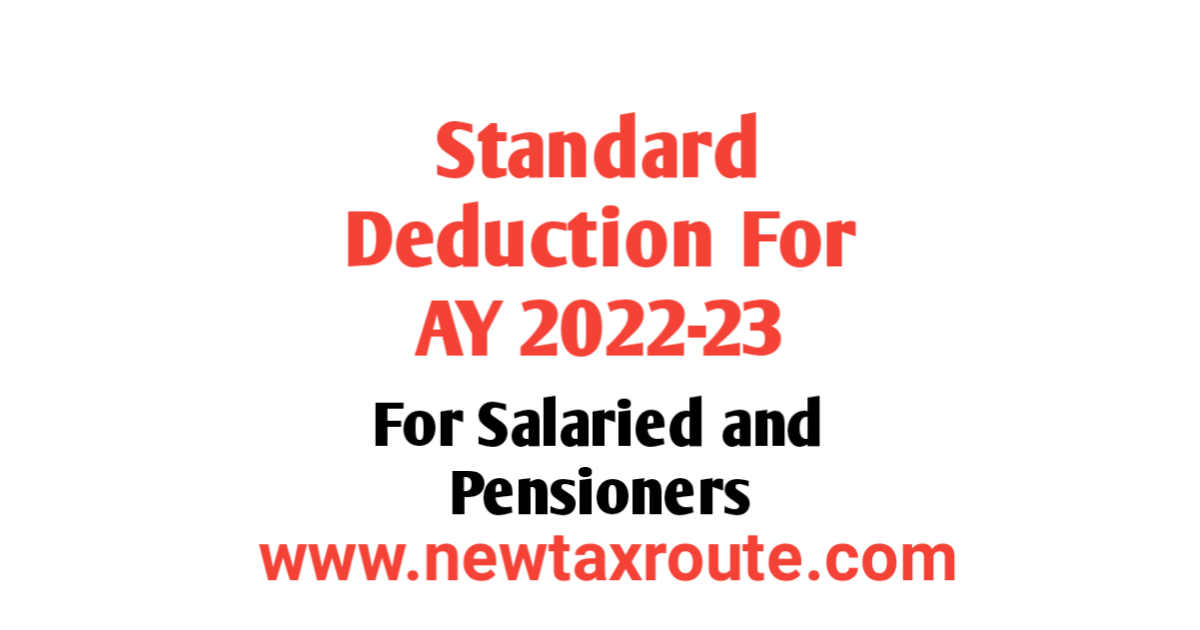 Standard Deduction on Salary For AY 2022-23