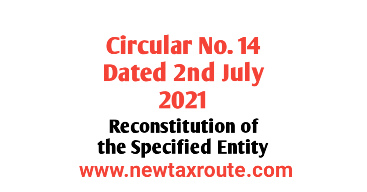 Circular No. 14/2021 Dated 2.07.2021 of Income Tax