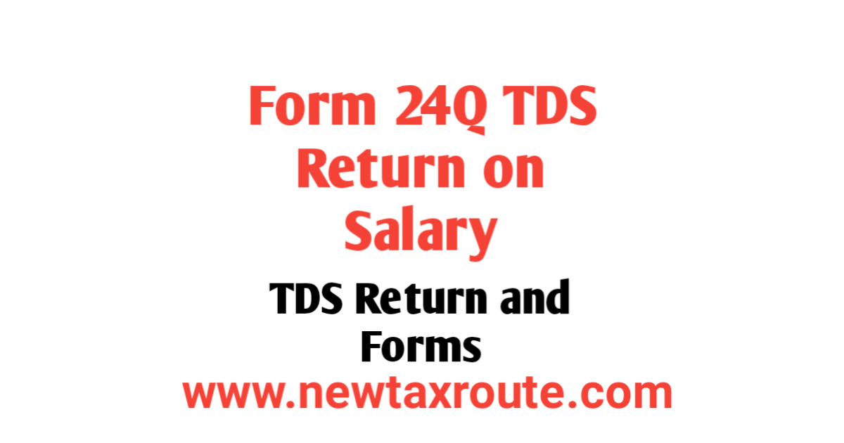 Form 24Q TDS Return on Salary Payment