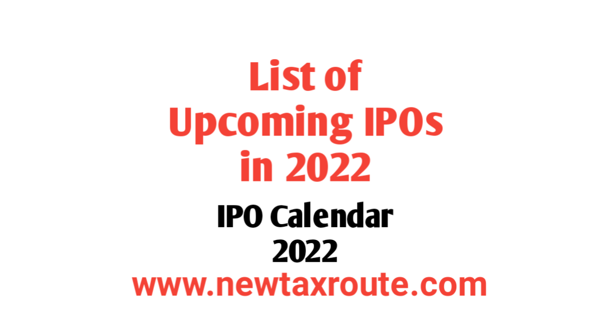 List of Upcoming IPOs in 2022 in India