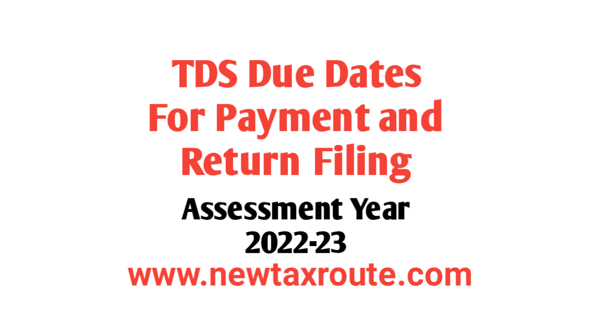 TDS Due Date For AY 2022-23