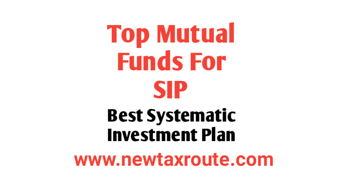 Top 10 Mutual Funds For SIP to Invest in 2021