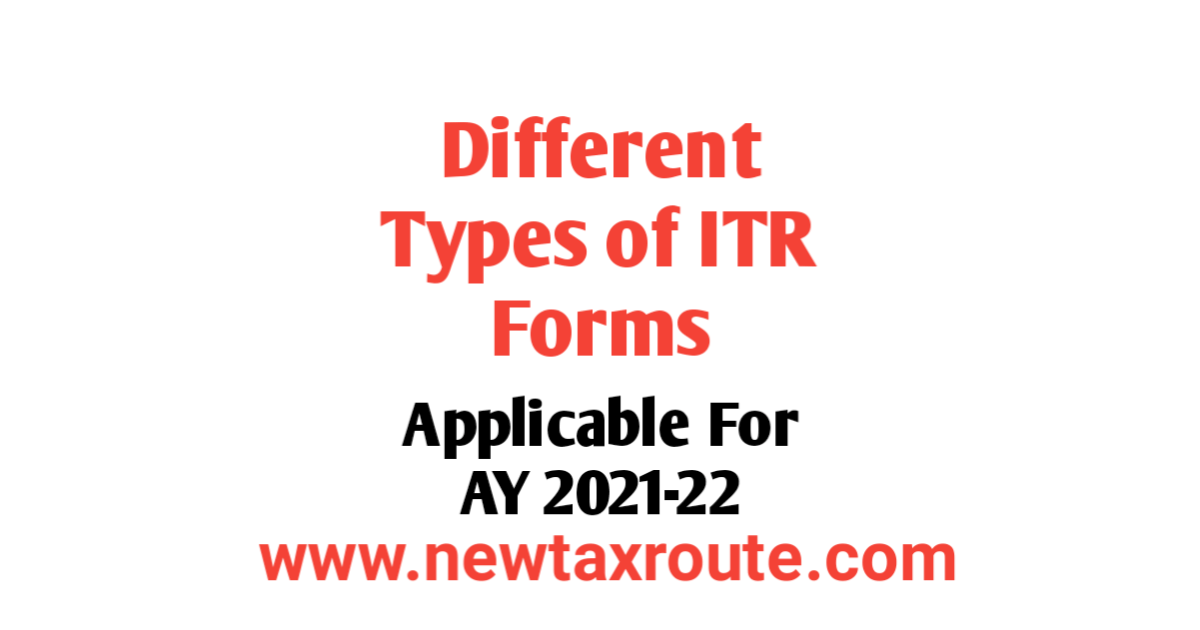 Different Types of ITR Forms For AY 2021-22