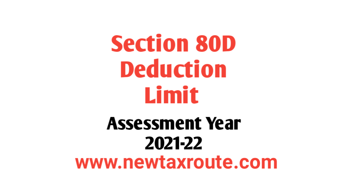 Section 80D Deduction Limit For AY 2021-22