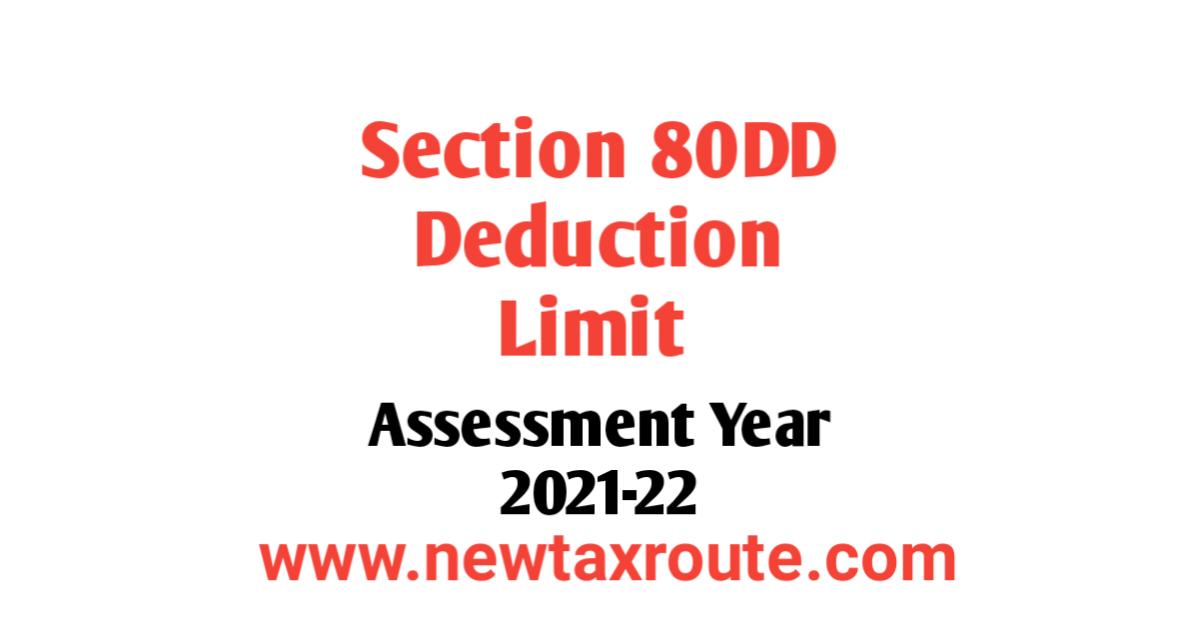 80DD Deduction Limit For AY 2021-22