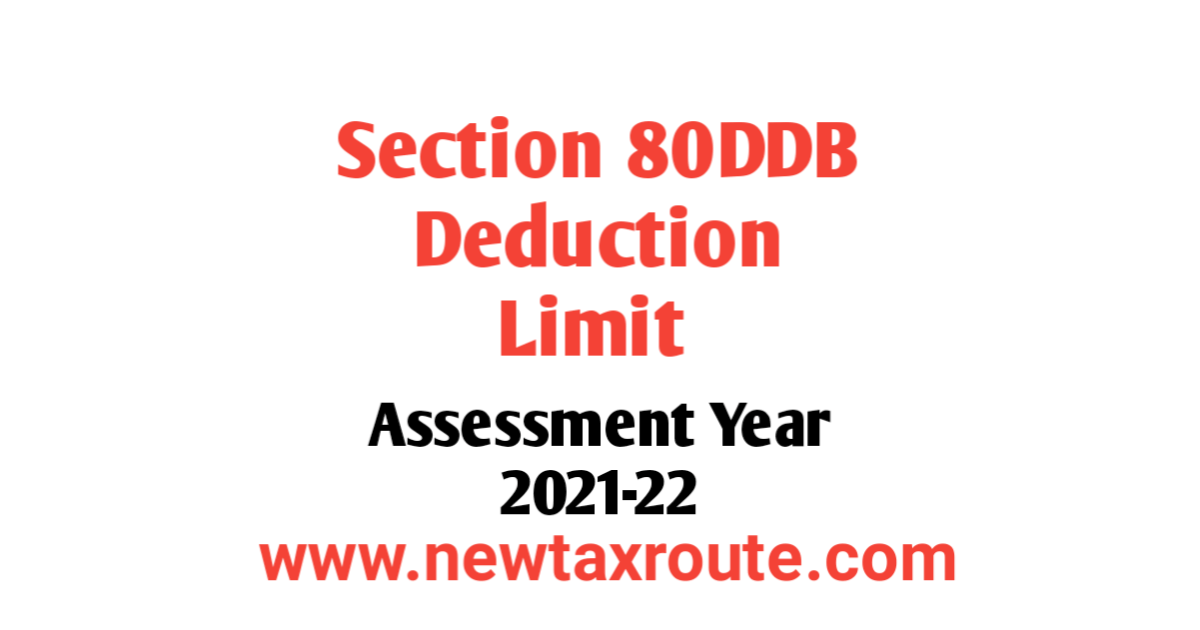 80DDB Deduction Limit For AY 2021-22