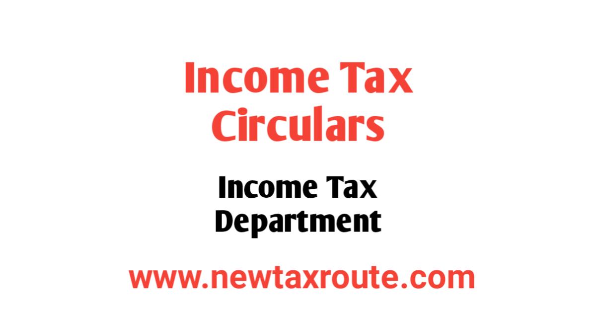 Income Tax Circulars