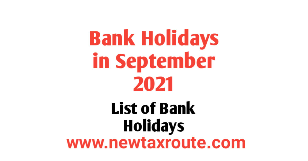 List of Bank Holidays in September 2021 in India