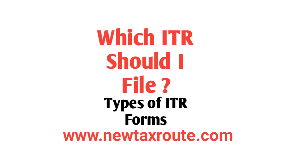 Which ITR Should I File